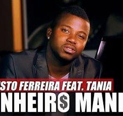 Calisto Ferreira – Dinheiro Manda (feat. Tania)