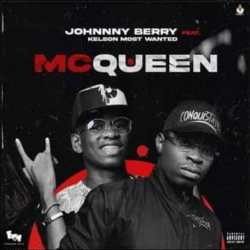 Johnny Berry – McQueen (feat. Kelson Most Wanted)