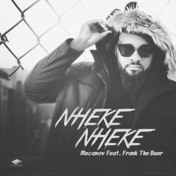 Mecanov – Nheke Nheke (feat. Frank The Buer)