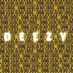 Deezy – Crime Scene