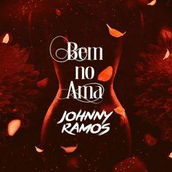 Johnny Ramos – Bem no Ama