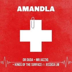 Dr Duda, Mr JazziQ & Kings of the Surface – Amandla (feat. Jessica LM)