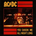 Single de You shook me all night long