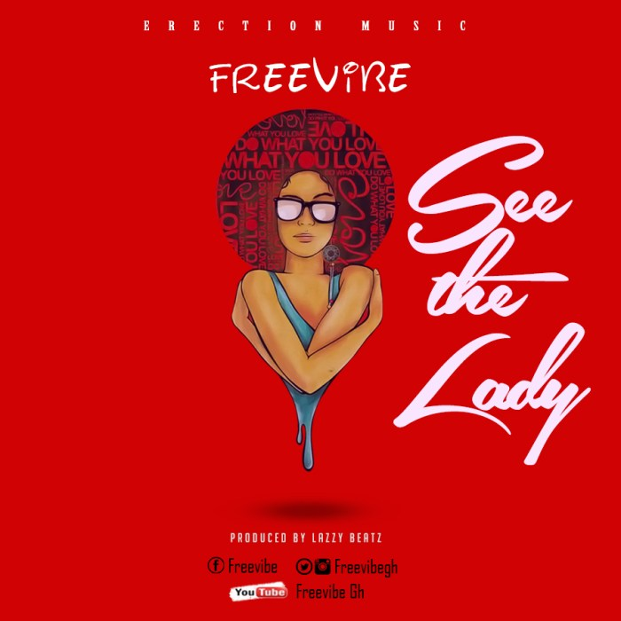 FreeVibe -See the lady (prodby Lazzy Beat)
