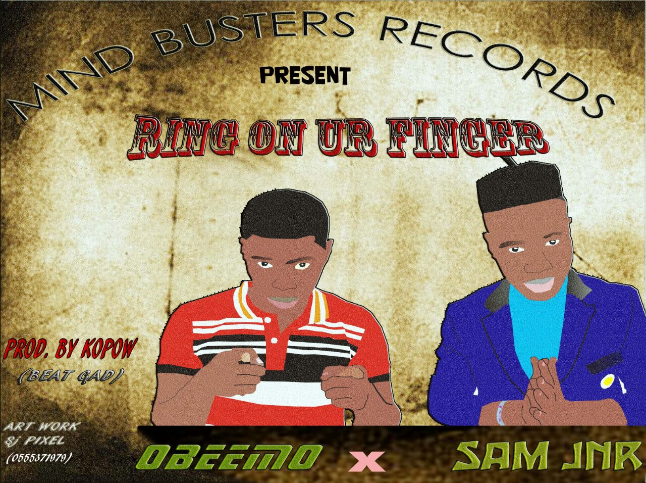 Obeemo ft Sam Jnr( RING ON UR FINGER)prodby KOPOW