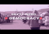 Skyty Nero - Democracy(Official Music Video) New 2016