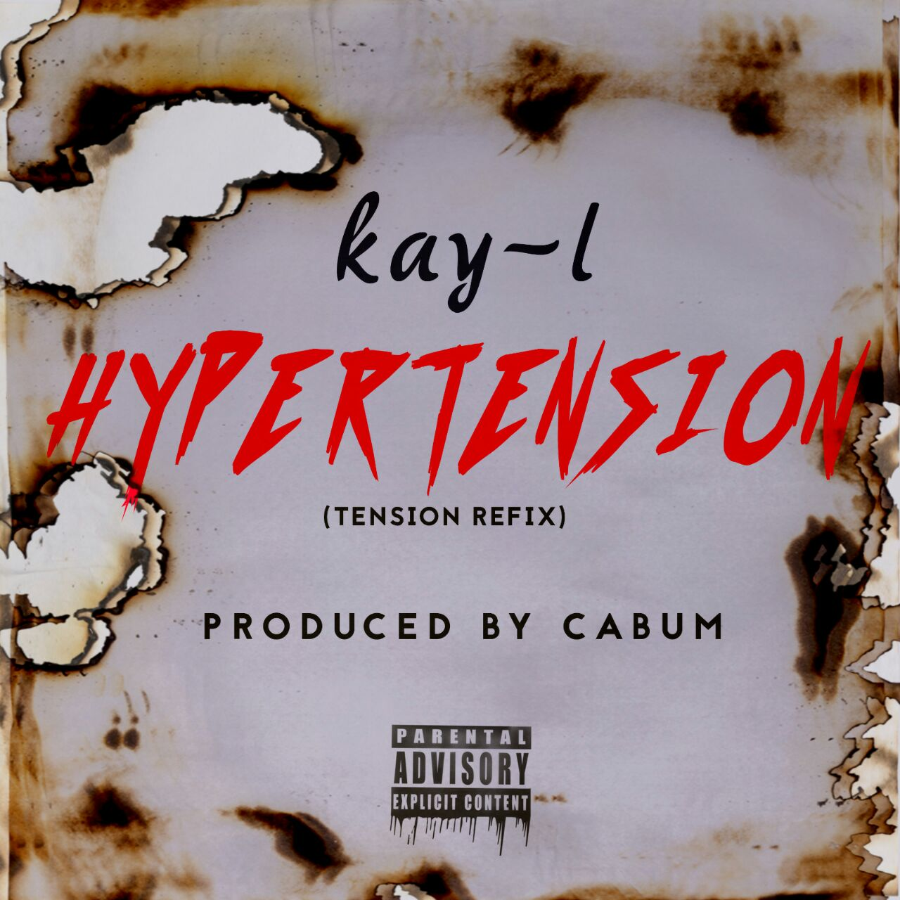 Kay-L – Hypertension(Tension Refix)(Prod by Cabum)