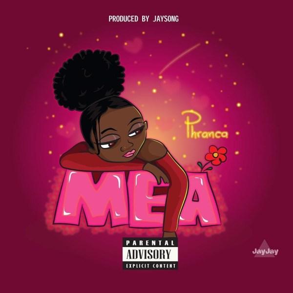 Phranca – Mea (Prod. by Jaysong)