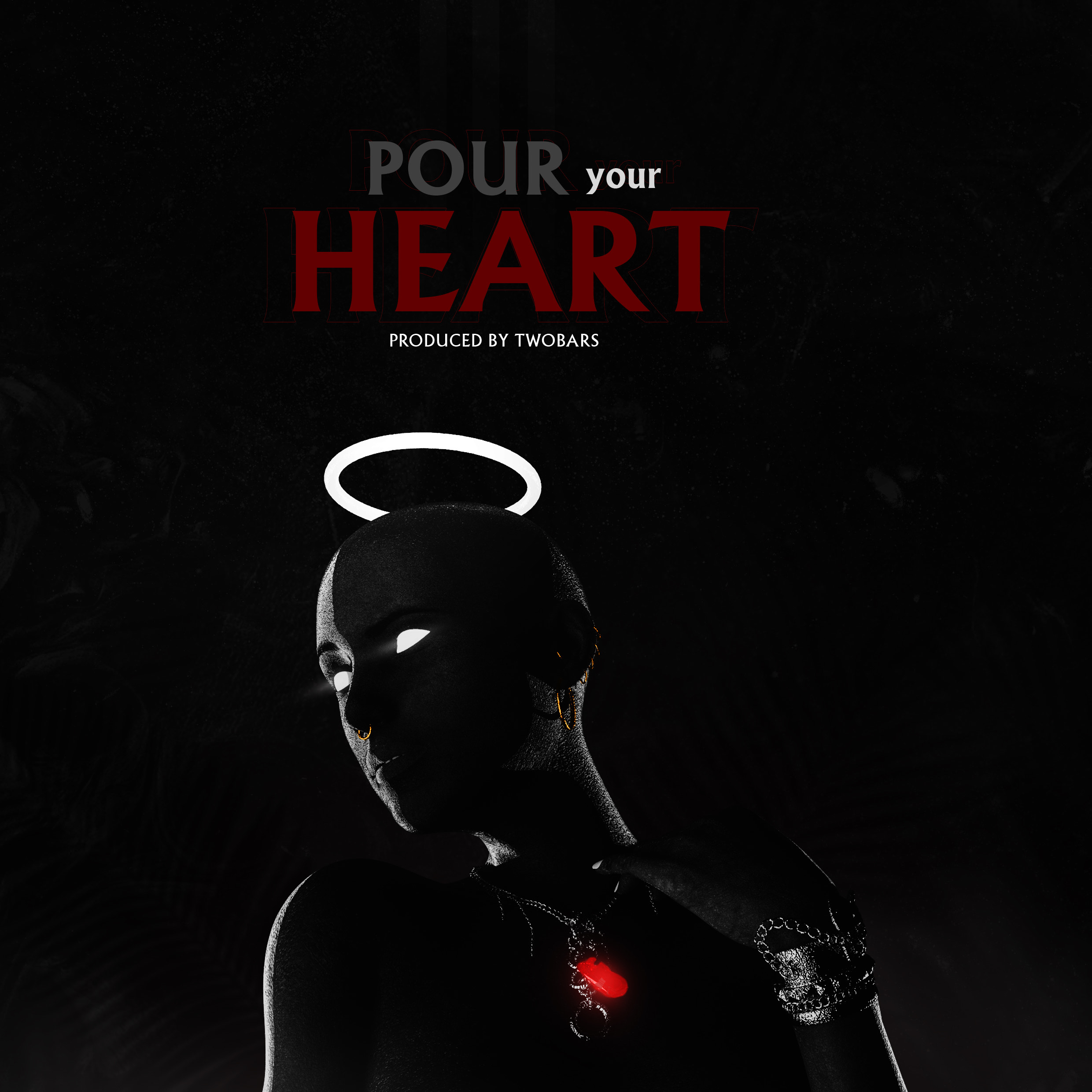 Pour Your Heart (Free Beat)(Prod. By TwoBars)