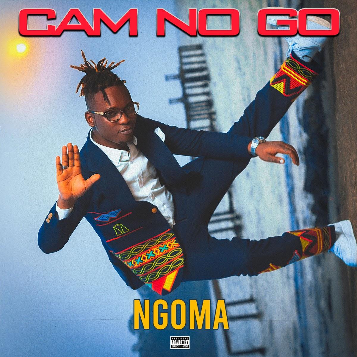 Ngoma – Cam No Go EP