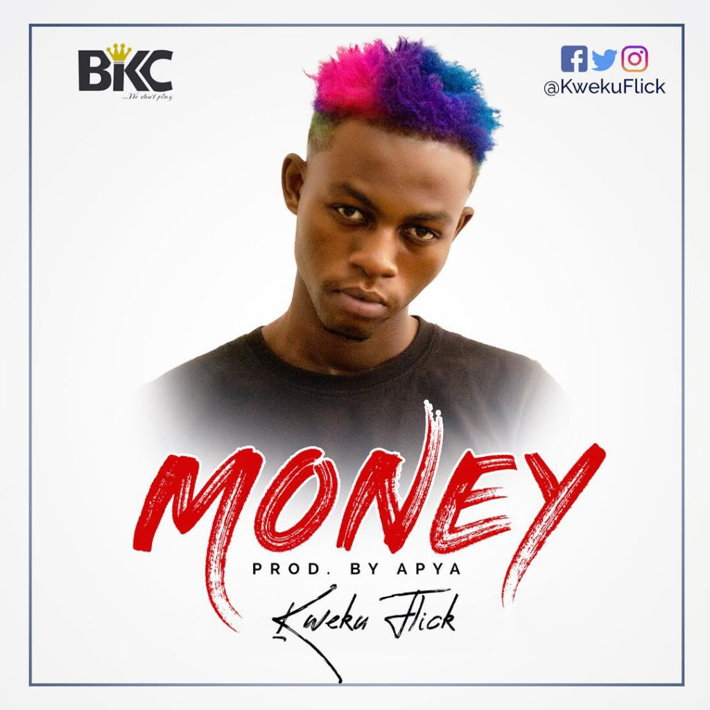 Kweku Flick – Money (Prodby Apya)