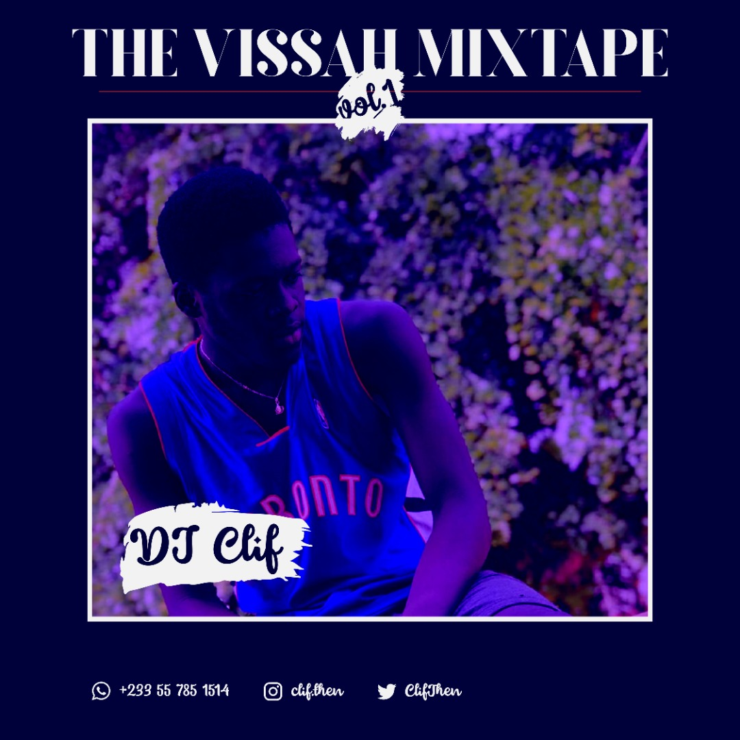 djCLIF – THE VISSAH MIXTAPE Vol 1
