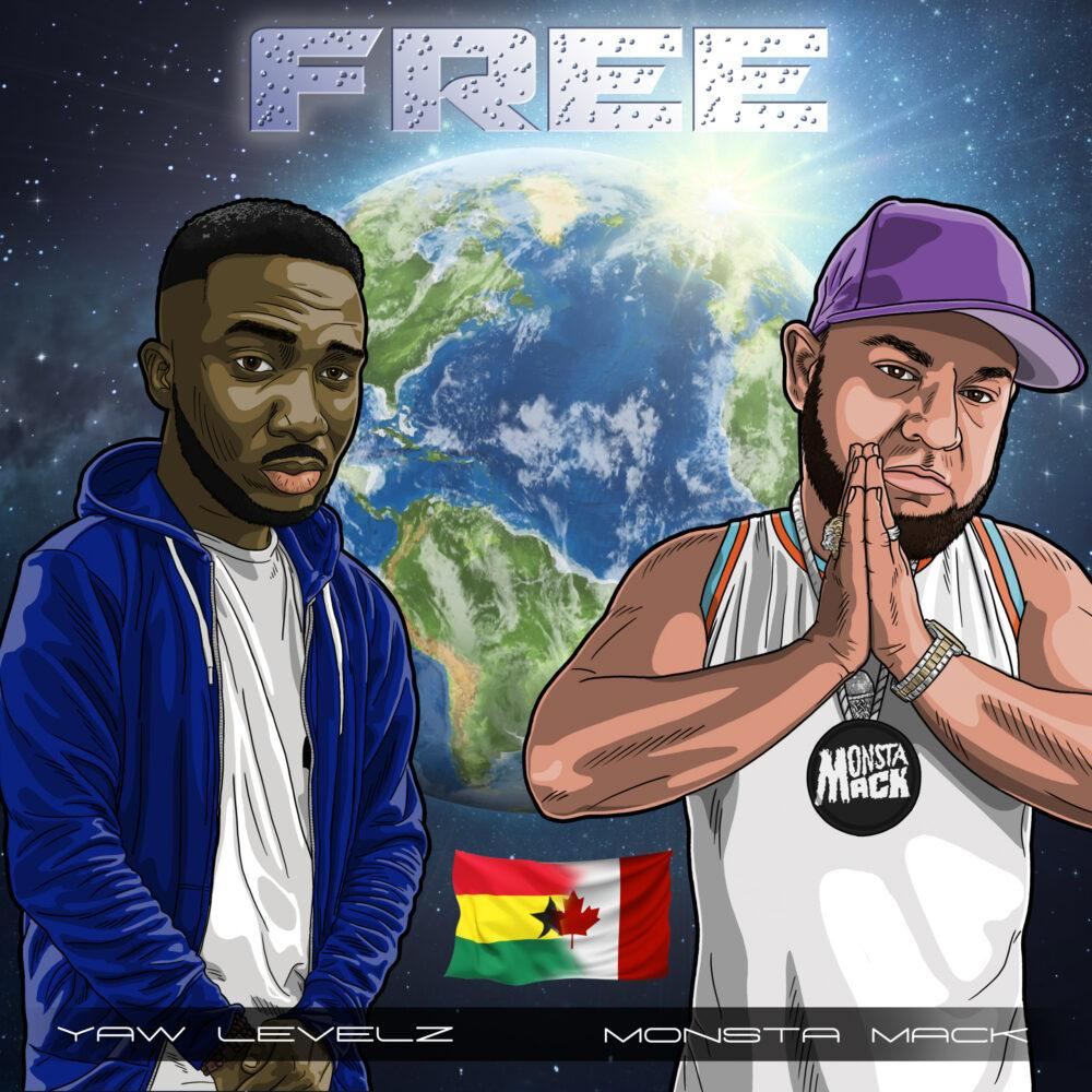 Monsta Mack🇨🇦 – Free ft. Yaw LeVelz Gh (Prod by Malakai Motion)