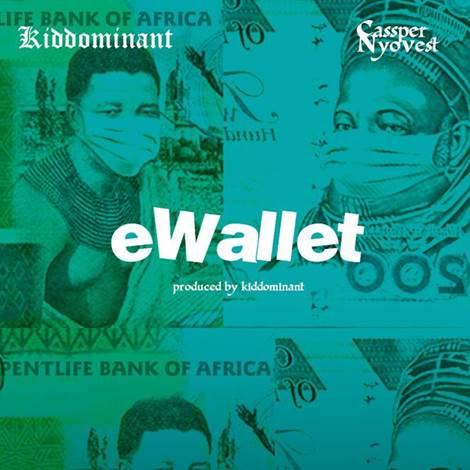 Kiddominant x Cassper Nyovest – eWallet (Prod by Kiddominant)