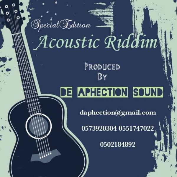 Acoustic Riddim (Prod By DE Aphection Sound)