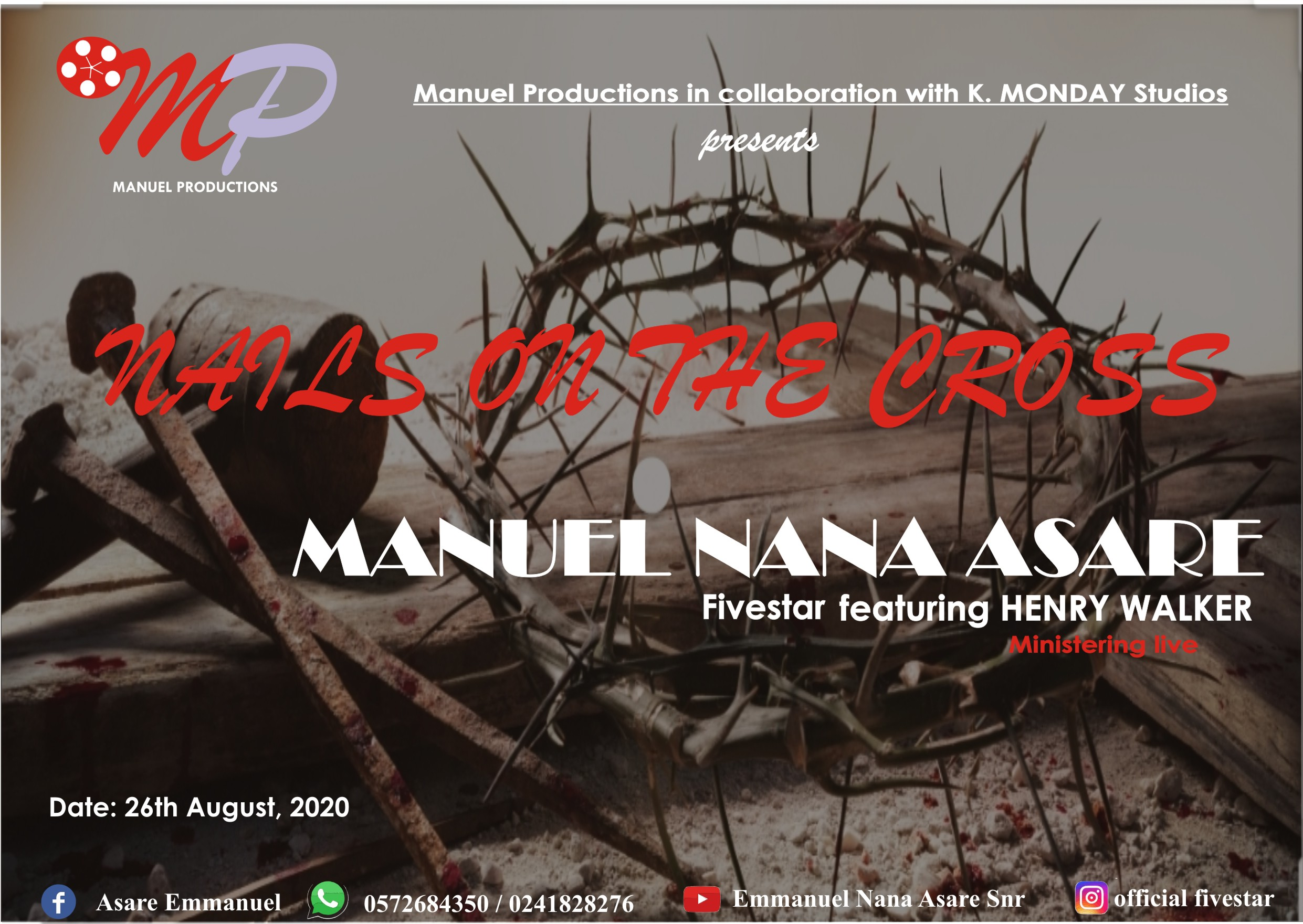 Emmanuel Asare X Henry Walker – Nails On The Cross (Worship)