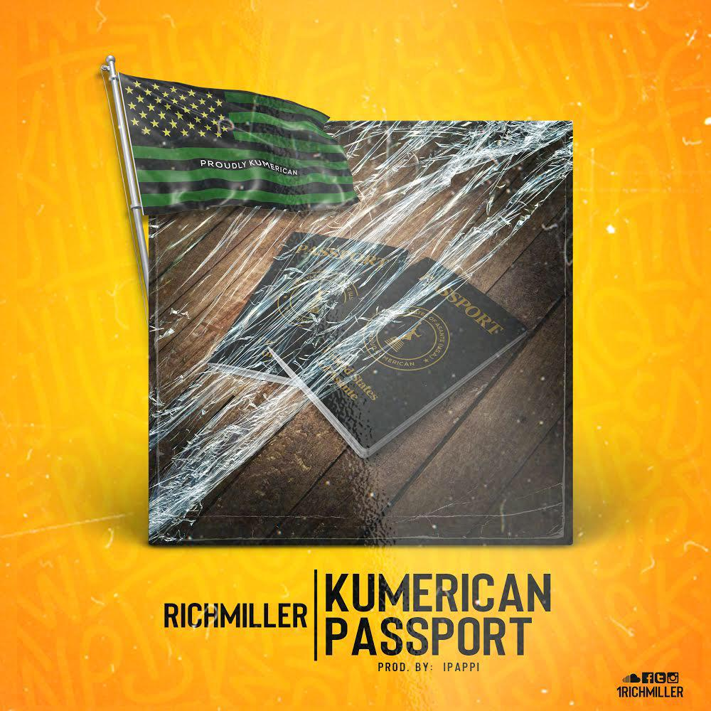 RichMiller – Kumerican Passport (Prod. By Ipappi)