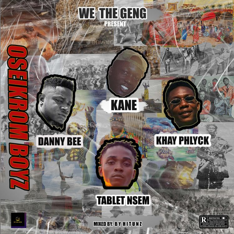 We The Geng – Oseikrom Boyz