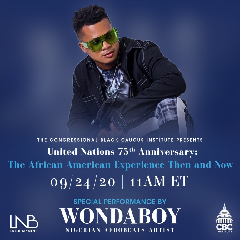 Wondaboy Represents Africa and Wows Audiences With Virtual Performance At United Nations' 75th Anniversary