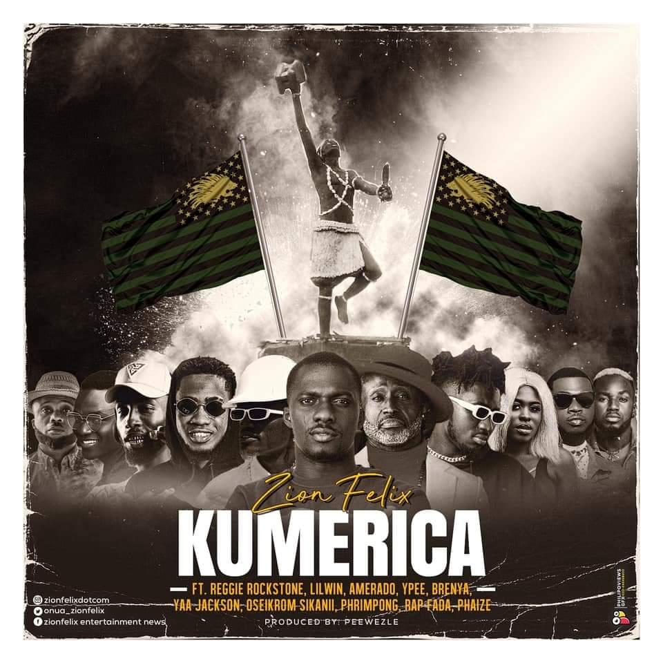 ZionFelix – Kumerica (Feat Reggie Rockstone, Lil Win, Amerado, YPee, Brenya,Yaa Jackson, Oseikrom Sikani, Phrimpong, Rap Fada, Phaize )