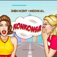 Rich Kent - Konkonsa Ft. Medikal (Prod by Laxio Beatz)