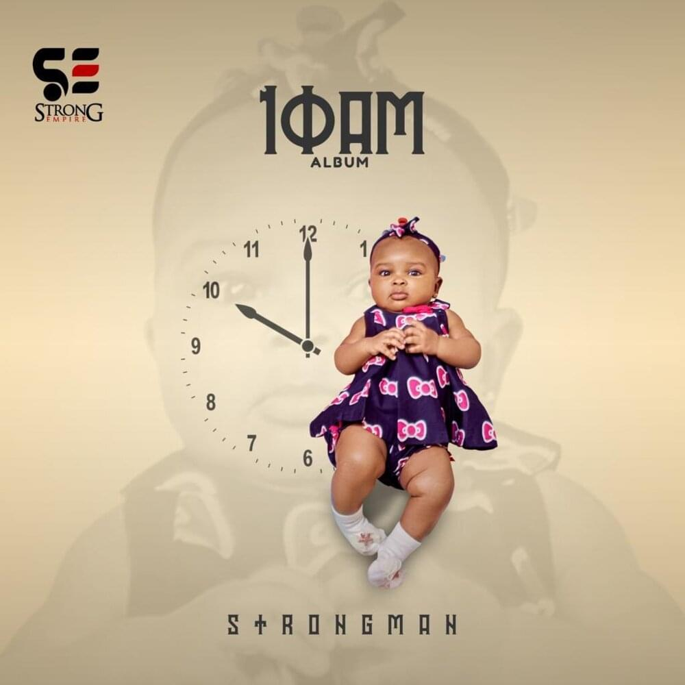Strongman Finally Releases Full Track-list For '10am Album; Announces Nov 13th As Release Date