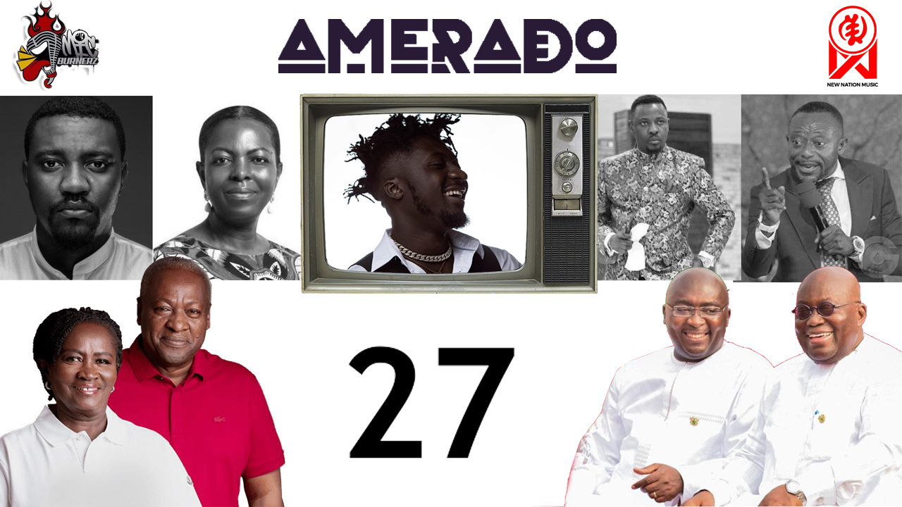 Amerado Summarizes The 2020 Ghana Elections In Yeete Nsem Episode 27