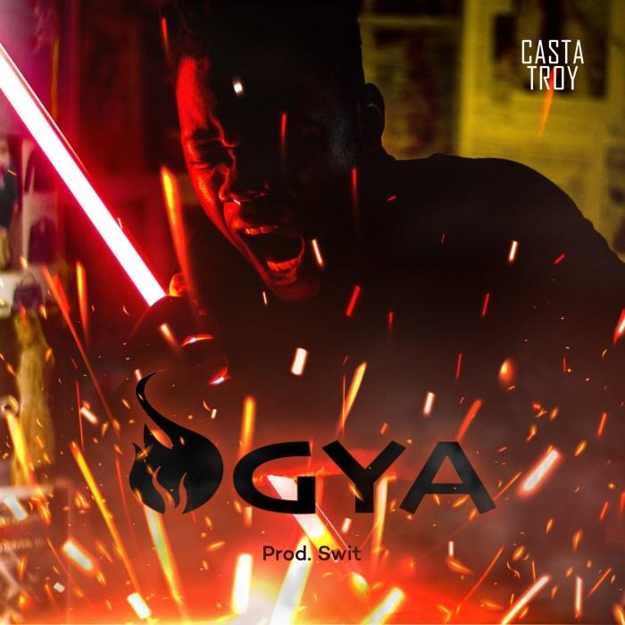 Casta Troy – Ogya (Prod By Swit)