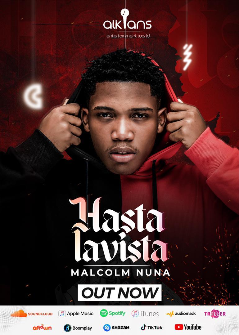 """Malcolm Nuna Finally Releases His Much-Anticipated Album Dubbed """"Hasta Lavista"""""""