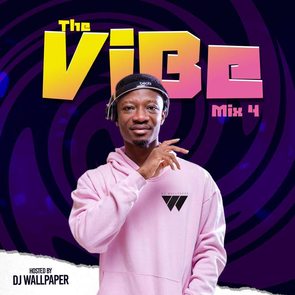DJ WALLPAPER – THE VIBE MIX 4