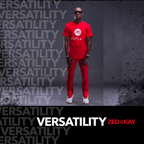 Zed Ay Kay Dazzles Fans With Eagerly Awaited Debut Album ''Versatility''