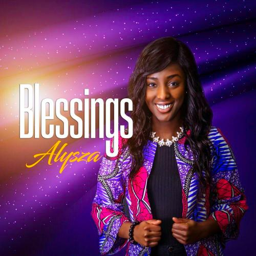 """Alysza Releases Much Anticipated Debut Single """"Blessings"""""""