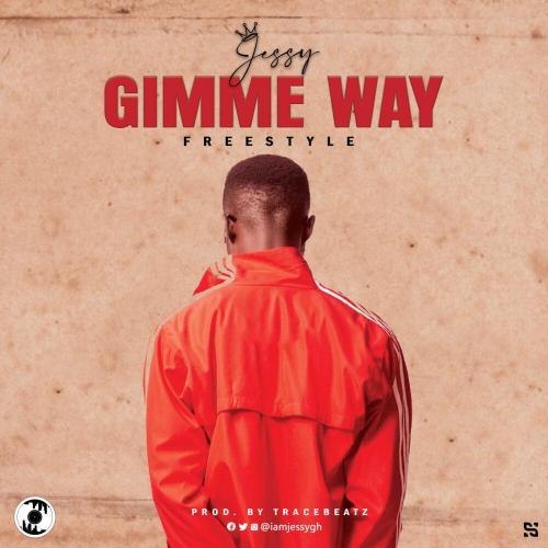 Jessy Gh – Gimme Way [Freestyle] ProdBy TraceBeatz
