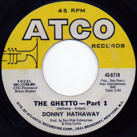 Donny Hathaway - The Ghetto Side A (Atco)1971