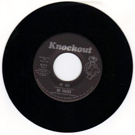 "Joe Frazier – My Way (Knockout Records) [7""] '1971"