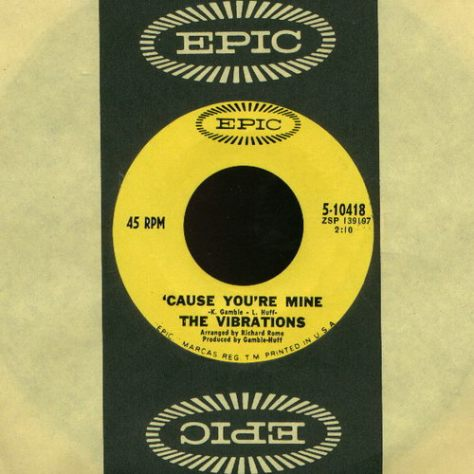 The Vibrations - Cause You're Mine 7'' (Epic) Label