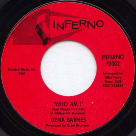 "Dena Barnes – Who Am I / If You Ever Walk Out Of My Life (Inferno) [7""] '1967 (Re:Up)"