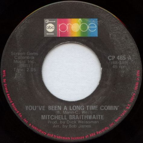 "Mitchell Braithwaite – You've Been A Long Time Coming (ABC Probe) [7""] '1969"