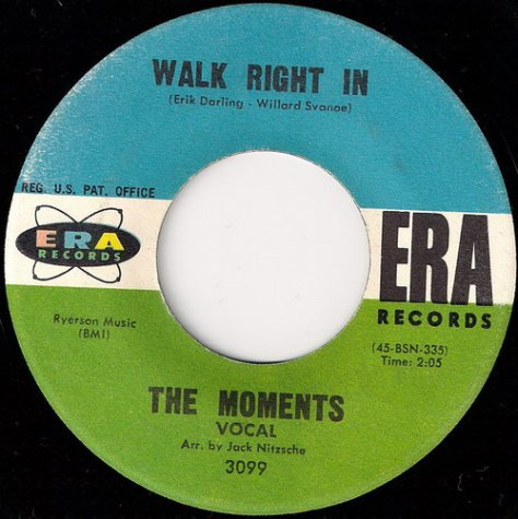 "The Moments – Walk Right In [7""] (Era) '1963"