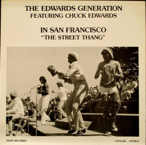 The Edwards Generation featuring Chuck Edwards - In San Francisco - The Street Thang Front Cover Art