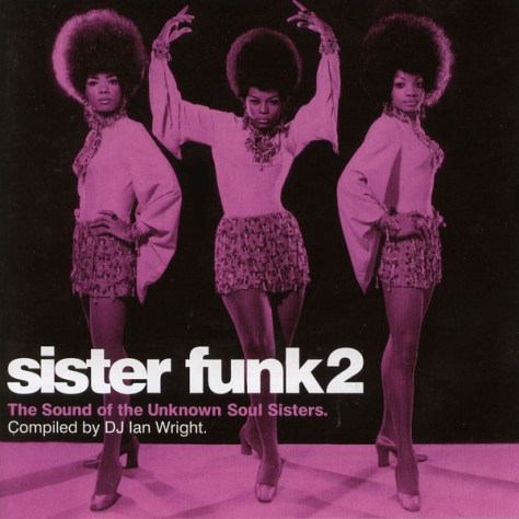 VA - Sister Funk 2: The Sound Of The Unknown Soul Sisters {Compiled By Ian Wright} (Jazzman) 2007 Front Cover