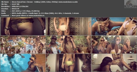 Dizzee Rascal feat. Chrome - Holiday (2009, Grime, DVDrip) Download Video