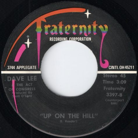 Dave Lee and The Act Of Congress - Up On The Hill (Fraternity Label)