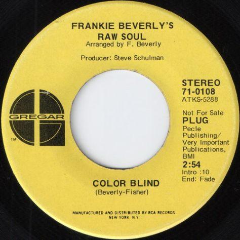Frankie Beverly's Raw Soul - Color Blind (Gregar)