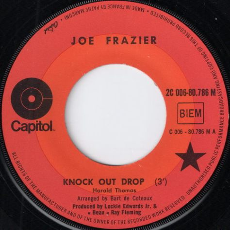 Joe Frazier - Knock Out Drop (Capitol # 2C 006-80.786 M)