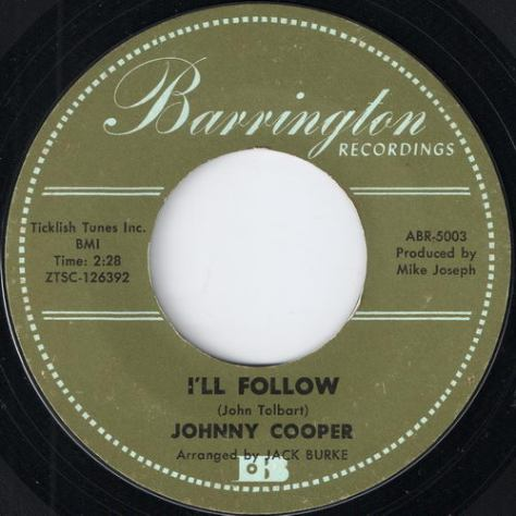 Johnny Cooper - I'll Follow (Barrington 45 Label Scan)