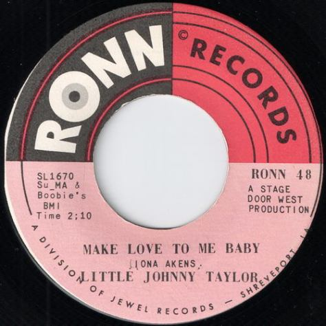"Little Johnny Taylor – Make Love To Me Baby / How Can A Broke Man Survive (Ronn) [7""] '1970"