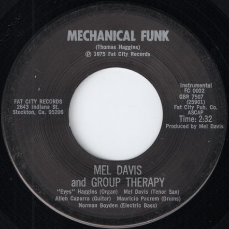 "Mel Davis And Group Therapy – Mechanical Funk (Fat City) [7""] '1975"
