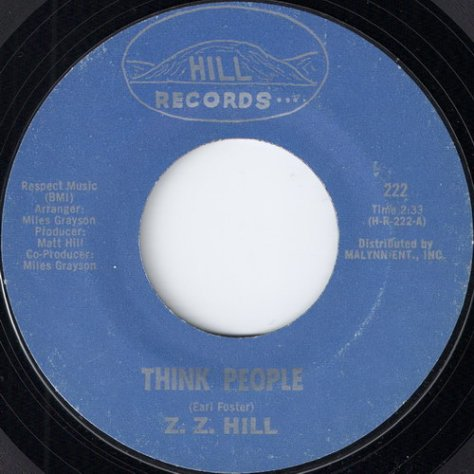 Z.Z. Hill – Think People (Hill Records) [7″] '1971