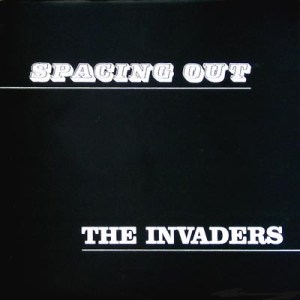 The Invaders – Spacing Out [Duane LP-1102] '1970